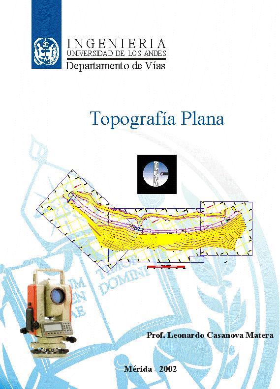 Topografía plana - Leonardo Casanova